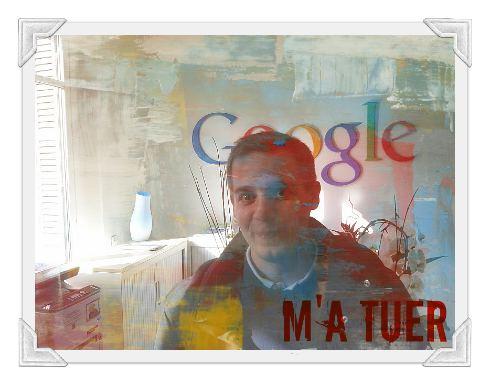 google-m-a-tuer